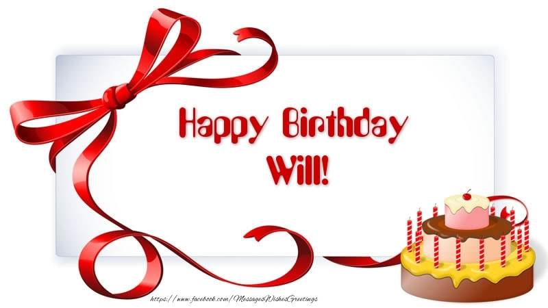 Happy birthday will greetings cards for birthday for will greetings cards for birthday happy birthday will sciox Image collections