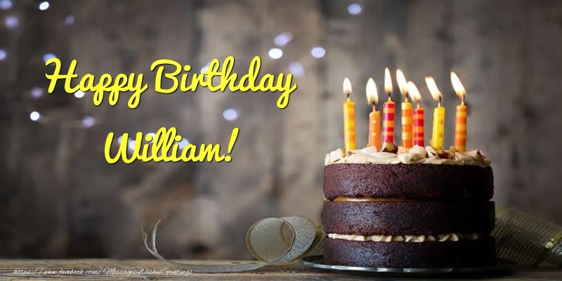 Greetings Cards for Birthday - Cake Happy Birthday William!