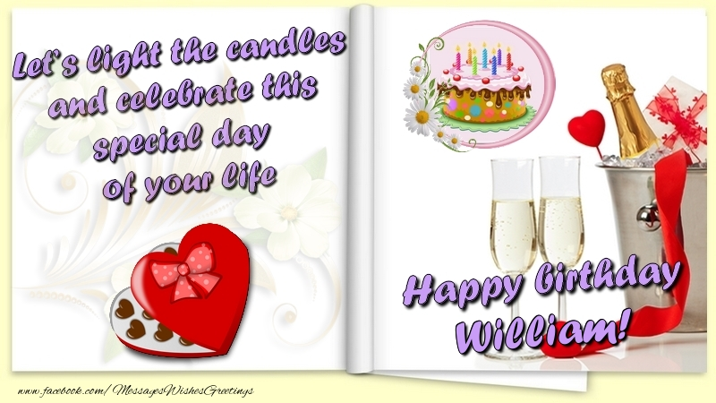 Greetings Cards for Birthday - Let's light the candles and celebrate this special day  of your life. Happy Birthday William