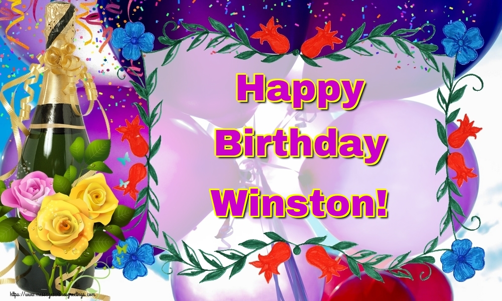 Greetings Cards for Birthday - Happy Birthday Winston!