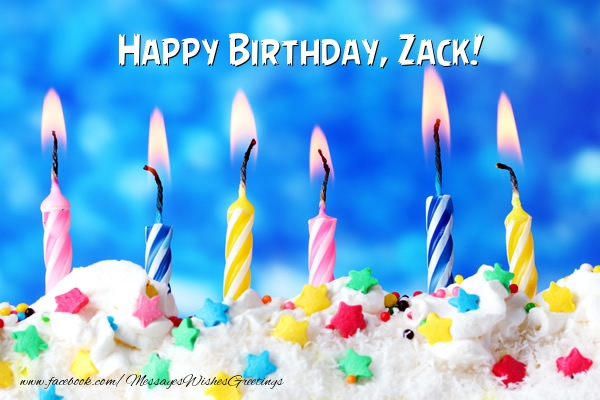Greetings Cards for Birthday - Happy Birthday, Zack!