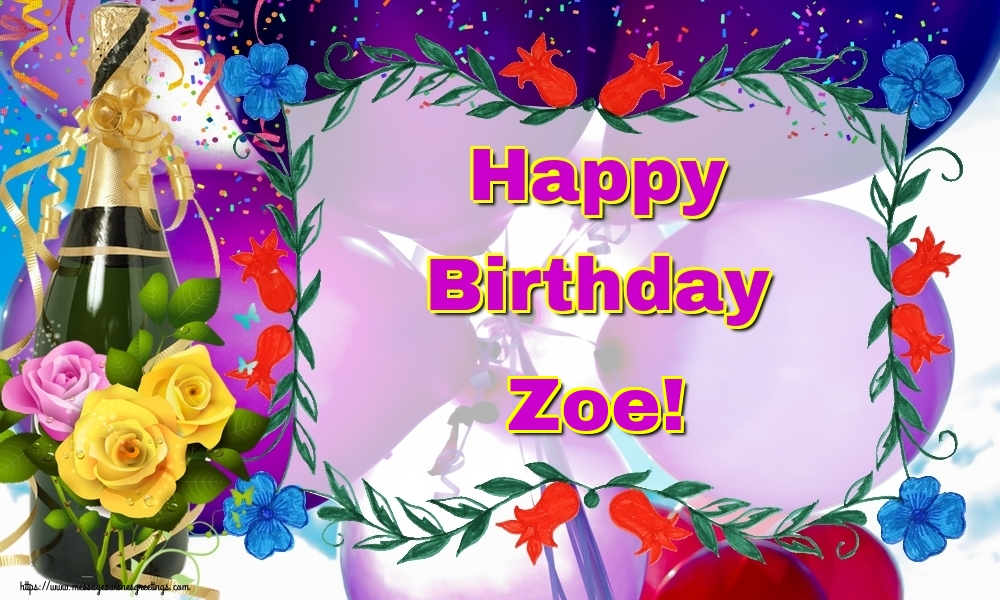Greetings Cards for Birthday - Happy Birthday Zoe!