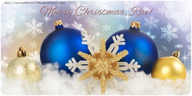 Greetings Cards for Christmas - Merry Christmas, Rae!