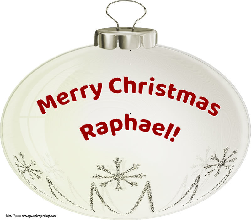 Greetings Cards for Christmas - Merry Christmas Raphael!