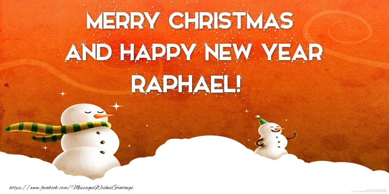Greetings Cards for Christmas - Merry christmas and happy new year Raphael!