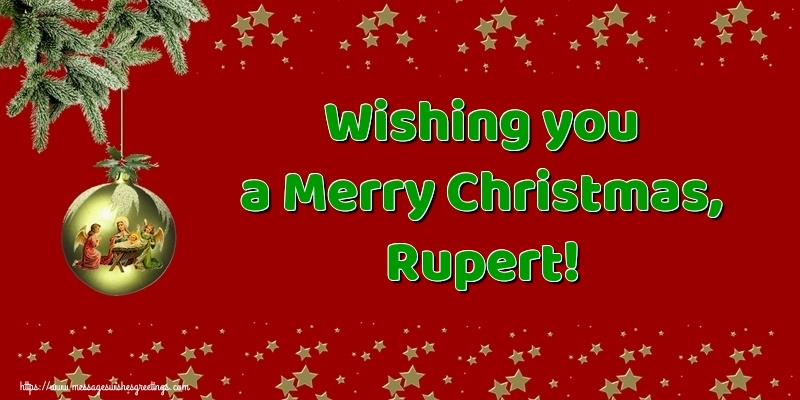 Greetings Cards for Christmas - Wishing you a Merry Christmas, Rupert!