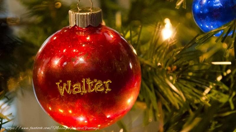 Greetings Cards for Christmas - Your name on christmass globe Walter