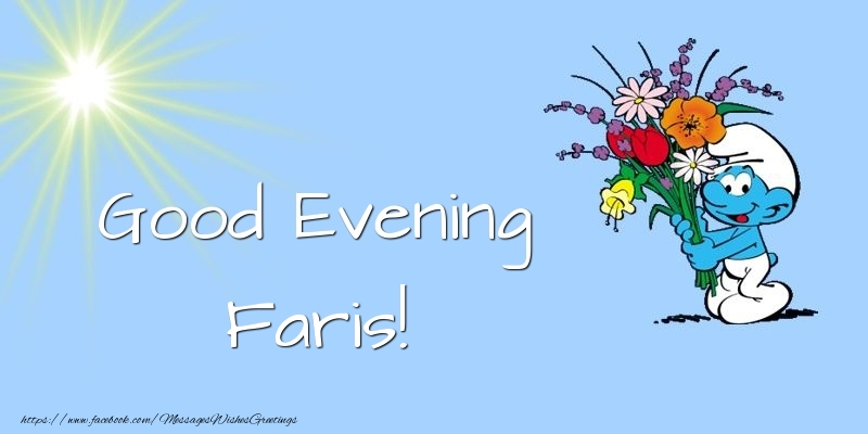 Greetings Cards for Good evening - Good Evening Faris
