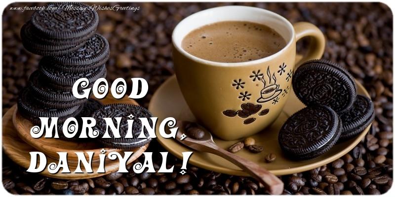 Greetings Cards for Good morning - Good morning, Daniyal