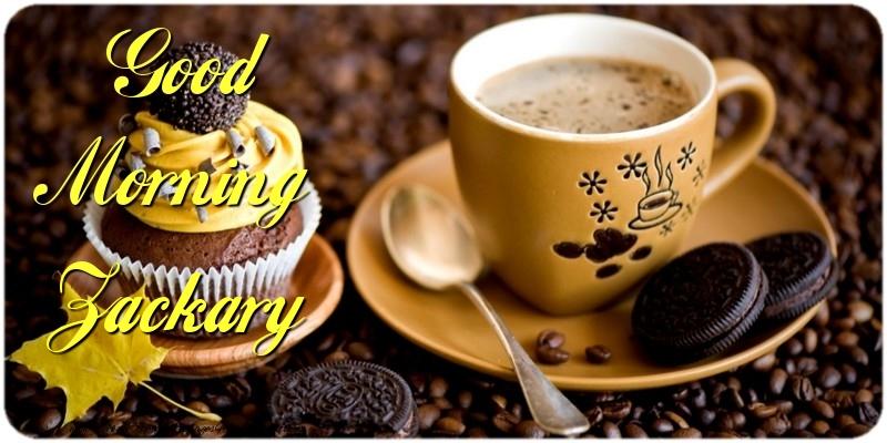 Greetings Cards for Good morning - Good Morning Zackary