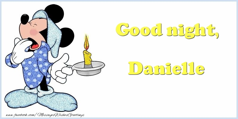Greetings Cards for Good night - Good night, Danielle