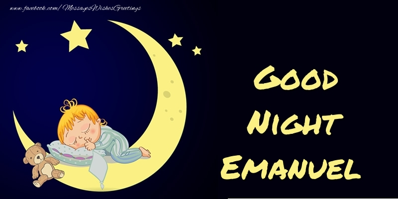 Greetings Cards for Good night - Good Night Emanuel