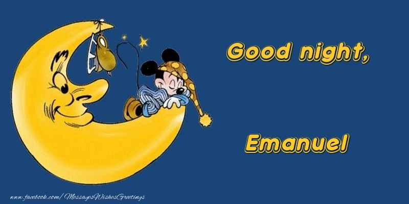Greetings Cards for Good night - Good night, Emanuel