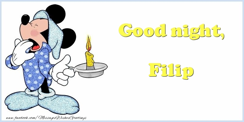 Greetings Cards for Good night - Good night, Filip