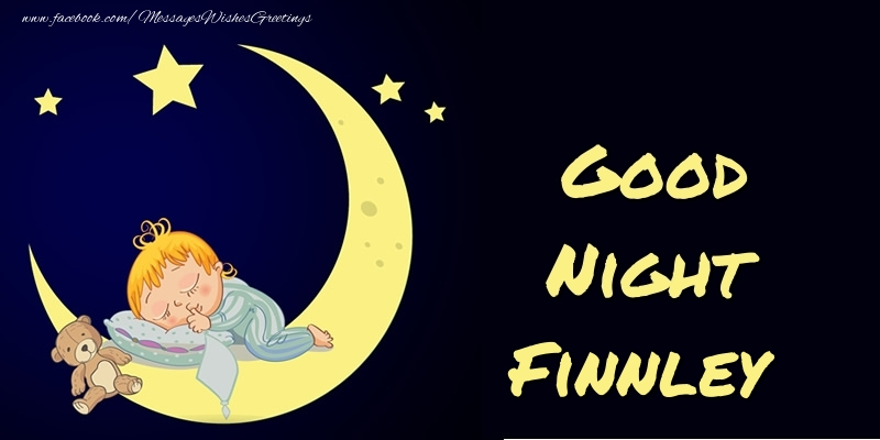 Greetings Cards for Good night - Good Night Finnley
