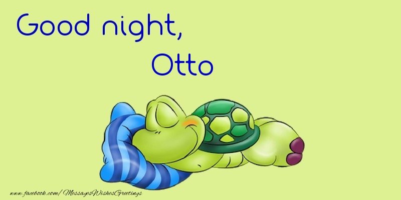 Greetings Cards for Good night - Good night, Otto