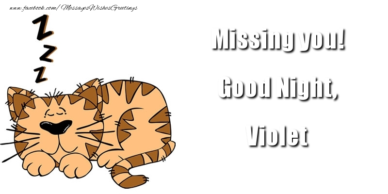 Greetings Cards for Good night - Missing you! Good Night, Violet