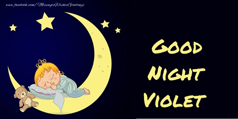 Greetings Cards for Good night - Good Night Violet
