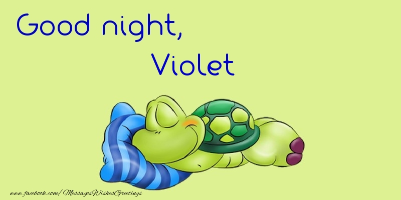 Greetings Cards for Good night - Good night, Violet