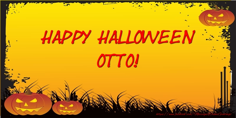 Greetings Cards for Halloween - Happy Halloween Otto!