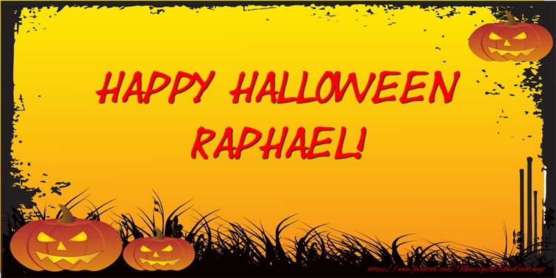 Greetings Cards for Halloween - Happy Halloween Raphael!