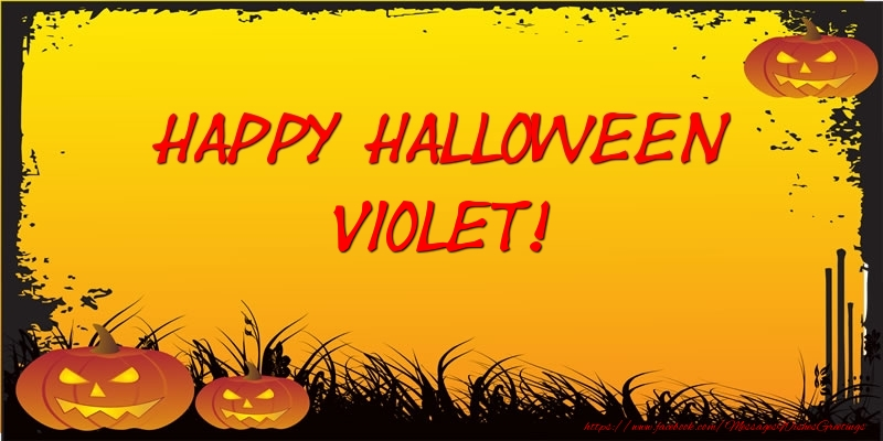 Greetings Cards for Halloween - Happy Halloween Violet!