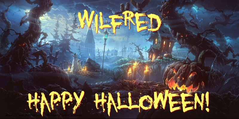 Greetings Cards for Halloween - Wilfred Happy Halloween!