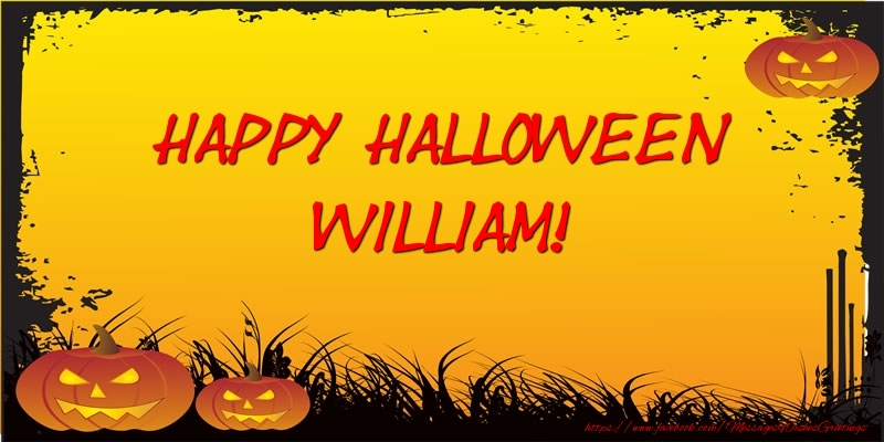 Greetings Cards for Halloween - Happy Halloween William!