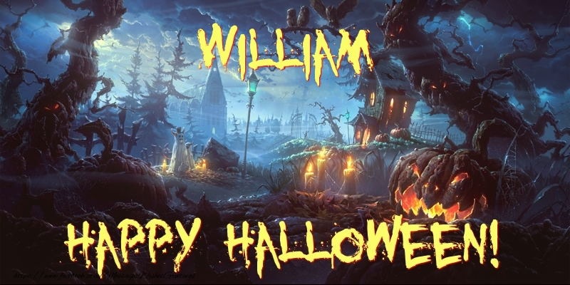 Greetings Cards for Halloween - William Happy Halloween!