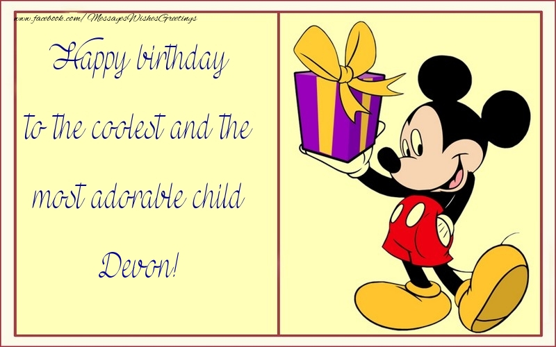 Greetings Cards for kids - Happy birthday to the coolest and the most adorable child Devon