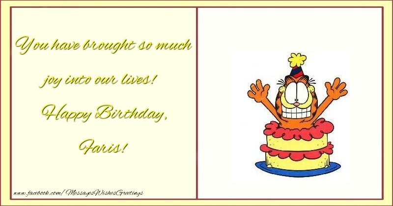 Greetings Cards for kids - You have brought so much joy into our lives! Happy Birthday, Faris