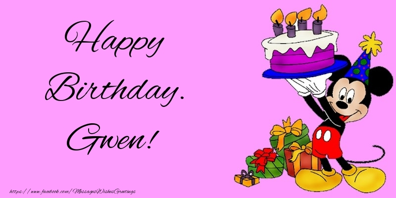 Greetings Cards for kids - Happy Birthday. Gwen