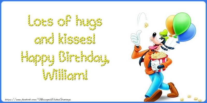 Greetings Cards for kids - Lots of hugs and kisses! Happy Birthday, William