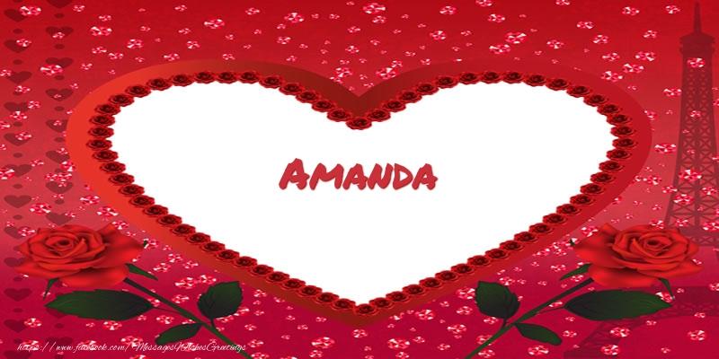 Greetings Cards for Love - Name in heart  Amanda