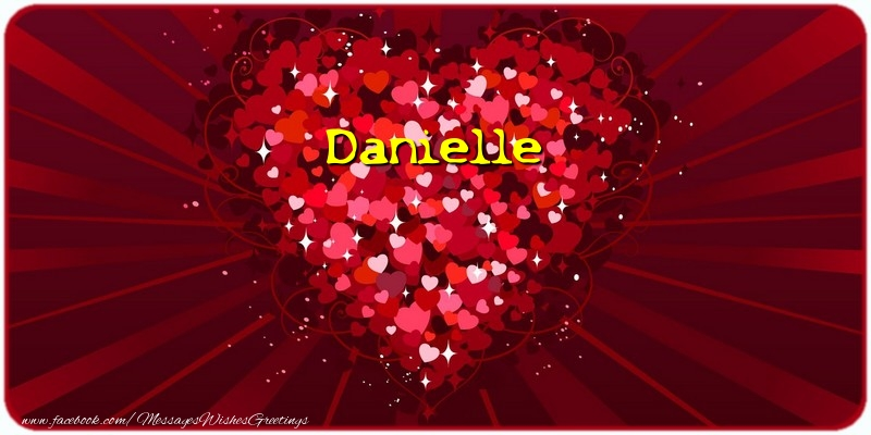 Greetings Cards for Love - Danielle