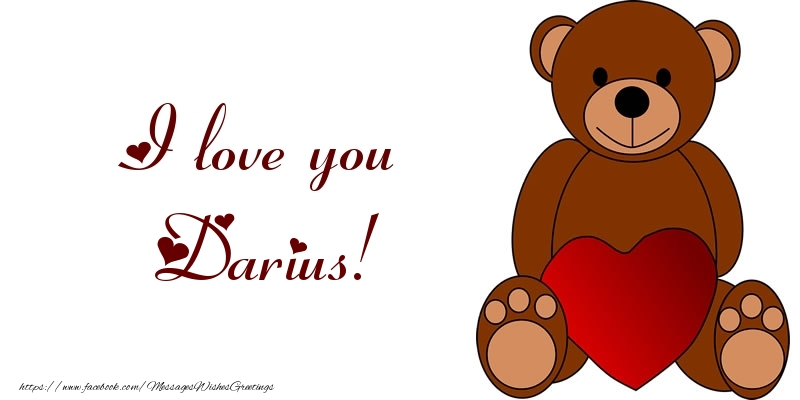 Greetings Cards for Love - I love you Darius!