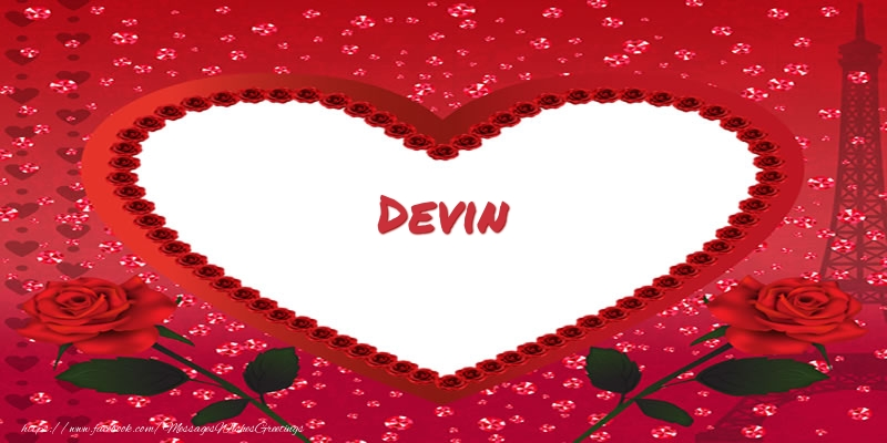 Greetings Cards for Love - Name in heart  Devin