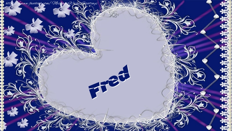 Greetings Cards for Love - Fred