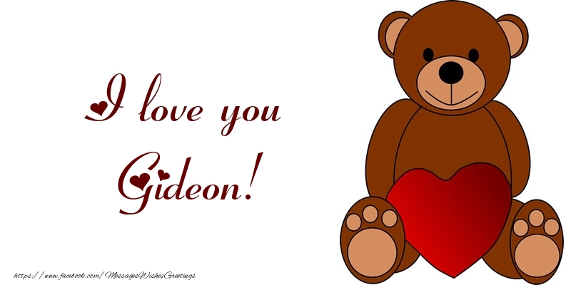 Greetings Cards for Love - I love you Gideon!