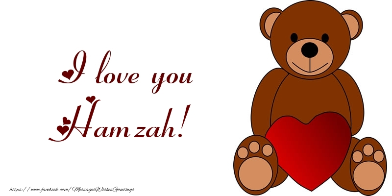Greetings Cards for Love - I love you Hamzah!