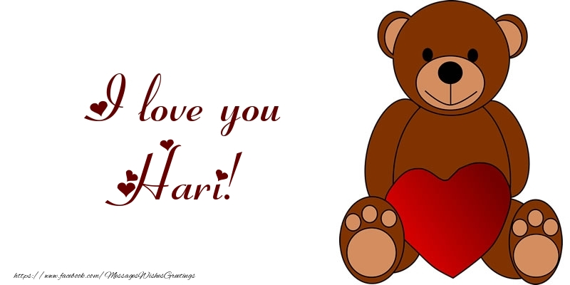 Greetings Cards for Love - I love you Hari!