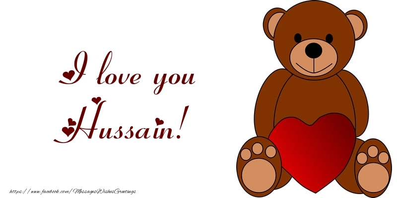 Greetings Cards for Love - I love you Hussain!