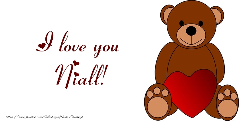 Greetings Cards for Love - I love you Niall!