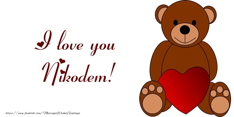 Greetings Cards for Love - I love you Nikodem!