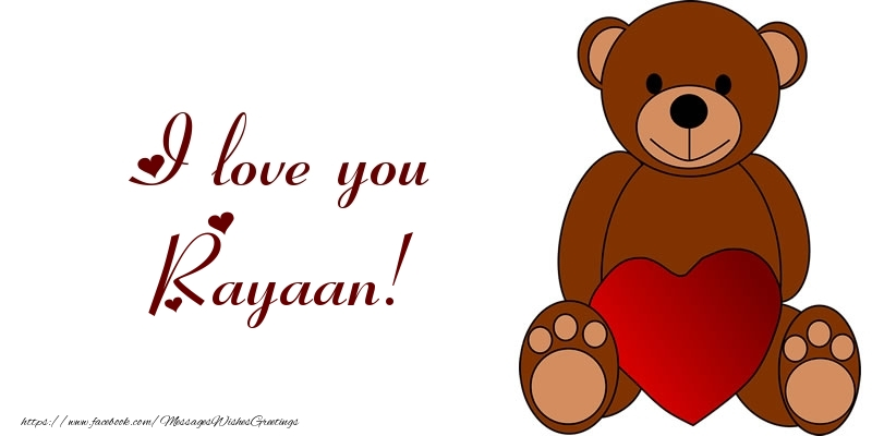 Greetings Cards for Love - I love you Rayaan!