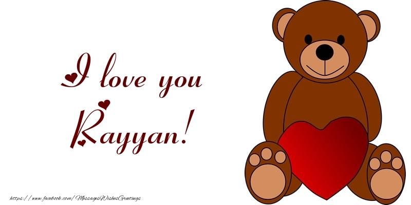 Greetings Cards for Love - I love you Rayyan!