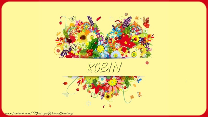 Greetings Cards for Love - Name on my heart Robin