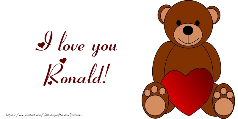 Greetings Cards for Love - I love you Ronald!