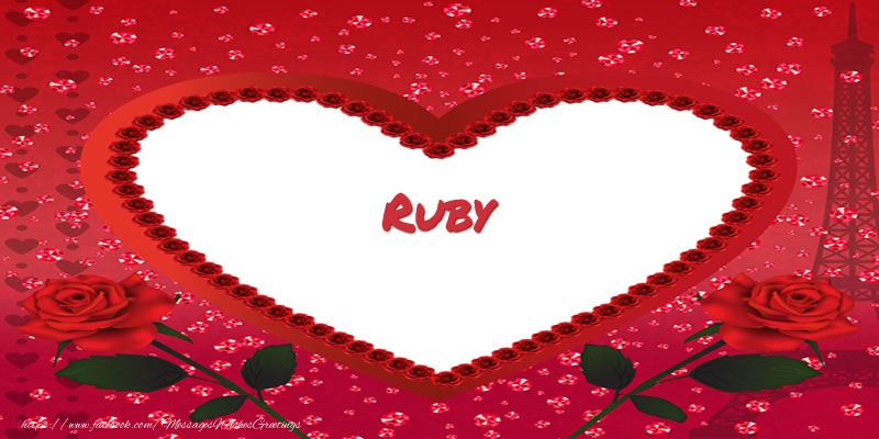 Greetings Cards for Love - Name in heart  Ruby