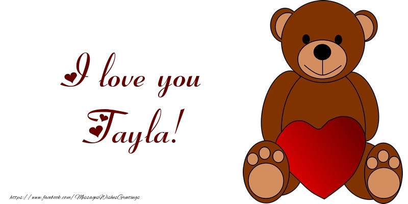 Greetings Cards for Love - I love you Tayla!